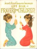 * GRAHAME JOHNSTONE, Janet & Anne Gift Book of Prayers Children